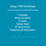 Strategy's Three Key Challenges strategy Strategy STRATEGY CHALLENGES 150x150
